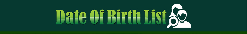 DateOfBirthList.com - DateOfBirthSearch.com  - Date of  Birth List Search - Adoptees and Birth Parents, Birth Mothers &  Fathers - Find lost friends and family, or old school or  military buddies